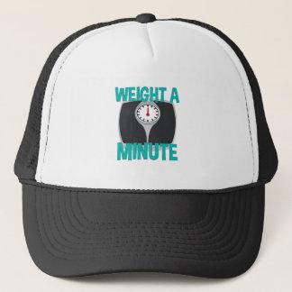 Wait A Minute Trucker Hat