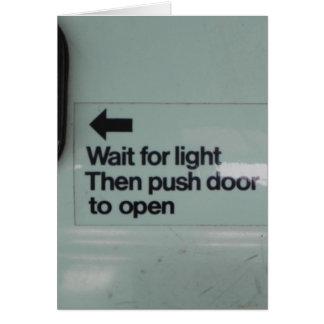 WAIT FOR LIGHT CARD