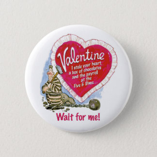 Wait For Me Pinback Button