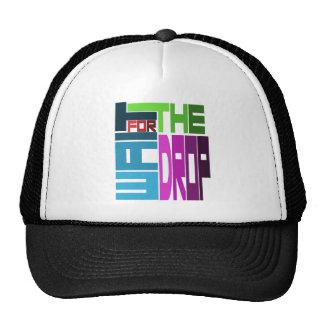 WAIT for the DROP Trucker Hat