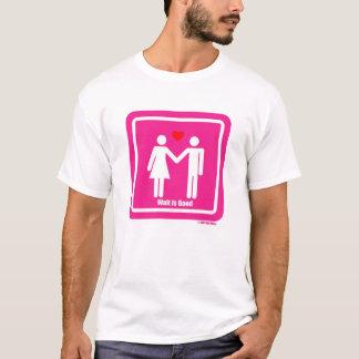 Wait Is Good Valentine Special T-Shirt