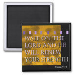 Wait On The Lord Magnet