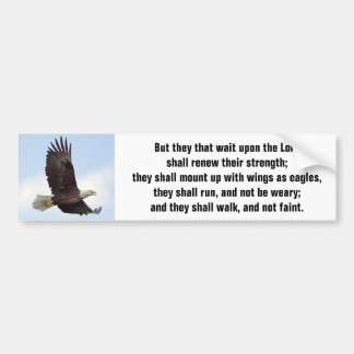 Wait Upon The Lord - Renew Your Strength Bumper Sticker