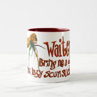 Waiter!!! Bring me a dog, you lazy scumsucker! Two-Tone Coffee Mug