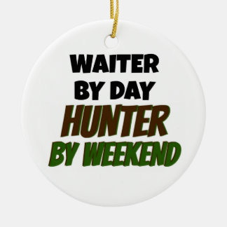 Waiter by Day Hunter by Weekend Double-Sided Ceramic Round Christmas Ornament