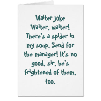 Waiter Joke Greeting Cards