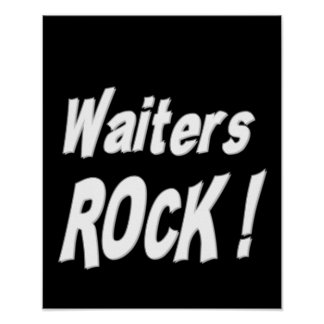 Waiters Rock Poster Print