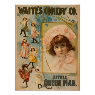 Waite's Comedy Co. Little Queen Mab Play Poster