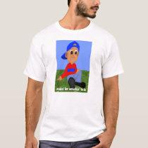 Waitin' for Somethin' to Do T-Shirt