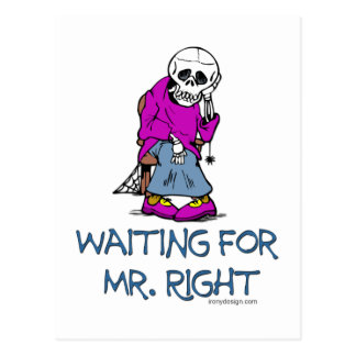 Waiting For Mr.Right Postcard