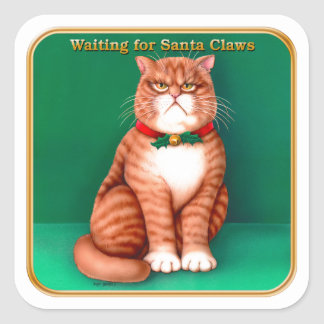 Waiting for Santa Claws Sticker