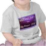 Waiting for the Mother Ship! (Infant T-Shirt)