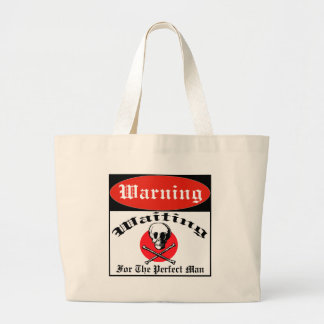 Waiting For The Perfect Man Large Tote Bag