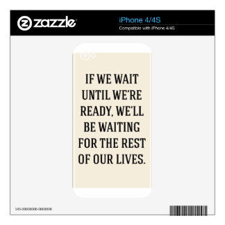 WAITING FOR THE REST OUR LIVES MOTIVATIONAL SAYING DECALS FOR iPhone 4