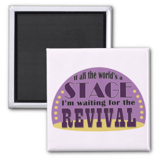 Waiting For The Revival 2 Inch Square Magnet