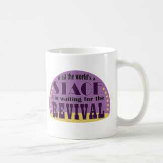 Waiting For The Revival Coffee Mug