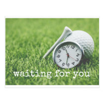 Waiting for you with golf ball and clock on green postcard