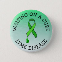 Waiting on a Cure, Lyme Disease Awareness Ribbon Button