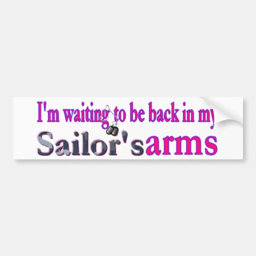 Waiting on a Sailor Bumper Stickers