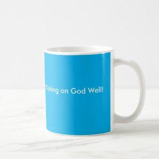 Waiting on God Well Blue White Coffee Mug