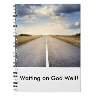 Waiting on God Well Open Road Journal