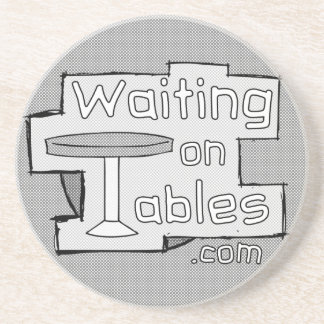 Waiting On Tables logo Drink Coasters