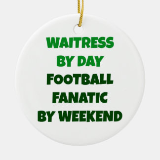 Waitress by Day Football Fanatic by Weekend Double-Sided Ceramic Round Christmas Ornament