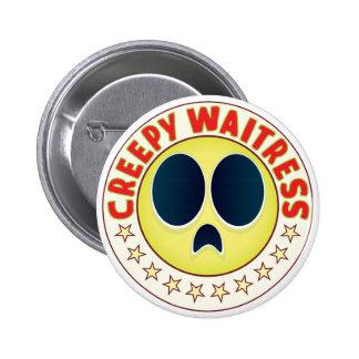 Waitress Creepy Pinback Button