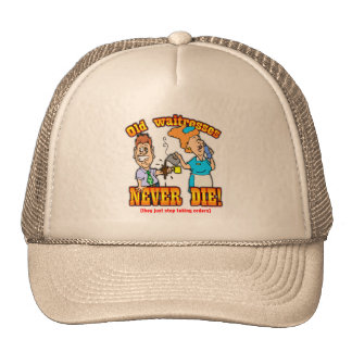 Waitresses Trucker Hat