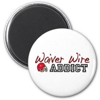 Waiver Wire Addict 2 Inch Round Magnet