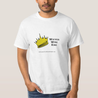 Waiver Wire King T-shirt