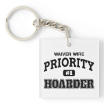 Waiver Wire Priority Hoarder Keychain