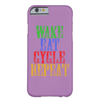 WAKE EAT CYCLE REPEAT BARELY THERE iPhone 6 CASE