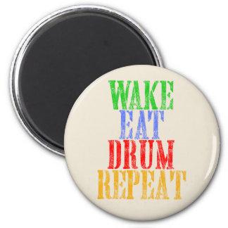Wake Eat DRUM Repeat Magnet