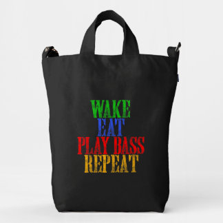 Wake Eat PLAY BASS Repeat Duck Bag