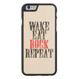 WAKE EAT ROCK REPEAT (blk) Carved Maple iPhone 6 Slim Case