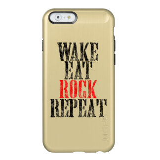 WAKE EAT ROCK REPEAT (blk) Incipio Feather Shine iPhone 6 Case