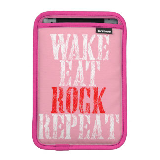 WAKE EAT ROCK REPEAT (wht) Sleeve For iPad Mini