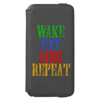 Wake Eat Sing Repeat iPhone 6/6s Wallet Case