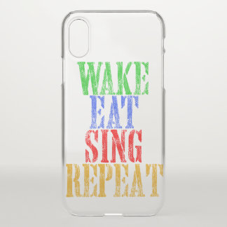 Wake Eat Sing Repeat iPhone X Case