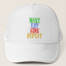 Wake Eat Sing Repeat Trucker Hat