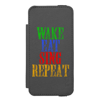 Wake Eat Sing Repeat Wallet Case For iPhone SE/5/5s