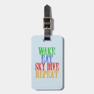 WAKE EAT SKYDIVE REPEAT BAG TAG