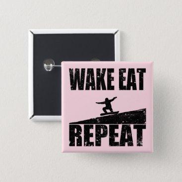 McTiffany Tiffany Aqua Wake Eat Snowboard Repeat #2 (blk) Pinback Button