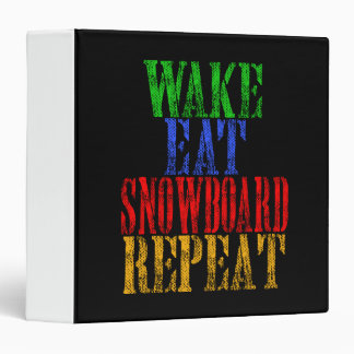 WAKE EAT SNOWBOARD REPEAT BINDER
