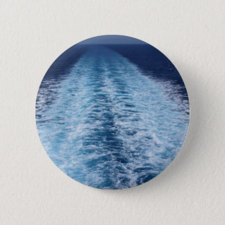 Wake from cruise ship pinback button