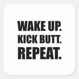 Wake Kick Butt Repeat Square Sticker