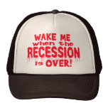 Wake Me Recession Hat