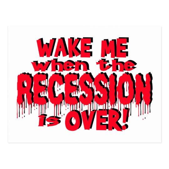 Wake Me Recession Postcard