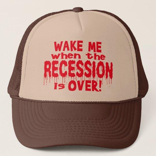 Wake Me Recession Trucker Hat